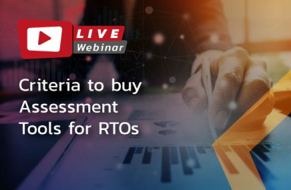Criteria to buy Assessment Tools for RTOs